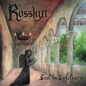 Rosslyn - Soul In Sanctuary