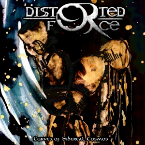 Distorted Force - Curves of Sidereal Cosmos [Artwork] copy