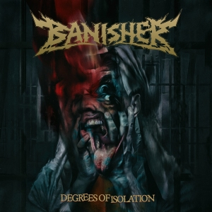 cover Banisher - Degrees of Isolation
